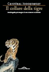 Il collare della tigre - Ponte alle Grazie